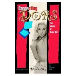 Booktopia - Connecting Dors, The Legacy of Diana Dors Written with the Collaboration of Jason Dors-Lake by Niema Ash, 9780955030123. Buy this book online.