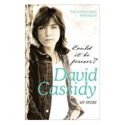 Booktopia - Could it be Forever?, My Story by David Cassidy, 9780755315802. Buy this book online.