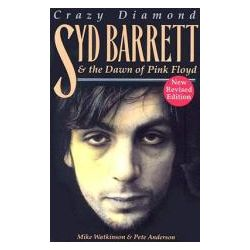 Booktopia - Crazy Diamond : Syd Barrett And The Dawn Of Pink Floyd, Syd Barrett And The Dawn Of Pink Floyd by Mike Watkinson, 9781846097393. Buy this book online.