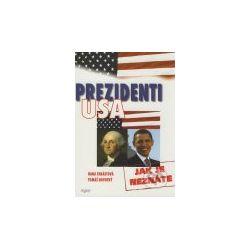 Prezidenti USA (Hana Chrástová, Tomáš Novotný) - Knihy | Martinus.cz