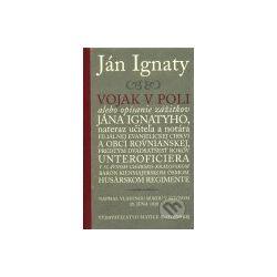 Vojak v poli (Ján Ignaty) - Knihy | Martinus.cz