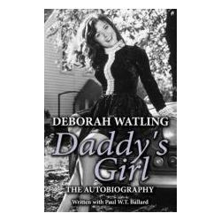 Booktopia - Daddy's Girl, The Autobiography of Deborah Watling by Deborah Watling, 9781906263416. Buy this book online.
