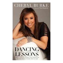 Booktopia - Dancing Lessons, How I Found Passion and Potential on the Dance Floor and in Life by Cheryl Burke, 9781118158067. Buy this book online.