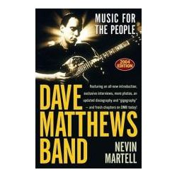 Booktopia - Dave Matthews Band, Music for the People by Nevin Martell, 9780743493826. Buy this book online.