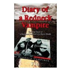 Booktopia - Diary of a Redneck Vampire, The True Story of a Rock and Roll Girl in a Boy's World by Flo, 9780595295548. Buy this book online.