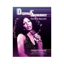 Booktopia - Donna Summer, For The Record by Craig Halstead, 9780755206650. Buy this book online.
