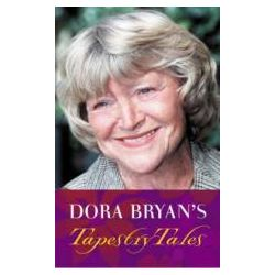 Booktopia - Dora Bryan's Tapestry Tales, An Anthology of Favourite Pieces by Dora Bryan, 9781853116216. Buy this book online.