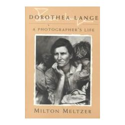 Booktopia - Dorothea Lange, A Photographer's Life by Milton Meltzer, 9780815606222. Buy this book online.