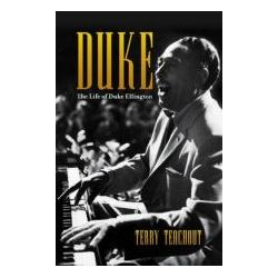Booktopia - Duke, A Life of Duke Ellington by Terry Teachout, 9781849546294. Buy this book online.