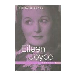Booktopia - Eileen Joyce, a Portrait by Richard Davis, 9781863683333. Buy this book online.