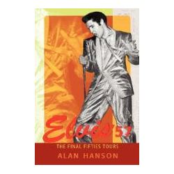 Booktopia - Elvis '57, The Final Fifties Tours by Alan Hanson, 9780595431229. Buy this book online.