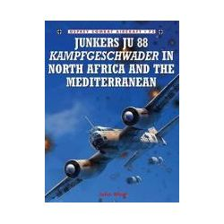 Booktopia - Junkers Ju 88 Kampfgeschwader in North Africa and the Mediterranean, Combat Aircraft by John Weal, 9781846033186. Buy this book online.