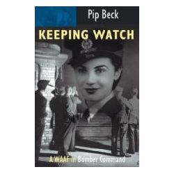 Booktopia - Keeping Watch, A WAAF in Bomber Command by Pip Beck, 9780907579380. Buy this book online.