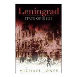 Booktopia - Leningrad, State of Siege by Michael Jones, 9780465020355. Buy this book online.