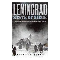 Booktopia - Leningrad, State of Siege by Michael Jones, 9780719569425. Buy this book online.