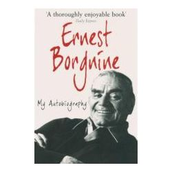 Booktopia - Ernest Borgnine : My Autobiography by Ernest Borgnine, 9781906779696. Buy this book online.