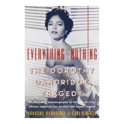 Booktopia - Everything and Nothing, The Dorothy Dandridge Story by Dorothy Dandridge, 9780060956752. Buy this book online.