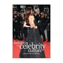 Booktopia - Fashion and Celebrity Culture by Pamela Church Gibson, 9781847883865. Buy this book online.