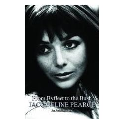Booktopia - From Byfleet to the Bush, The Autobiography of Jacqueline Pearce by Jacqueline Pearce, 9781906263874. Buy this book online.