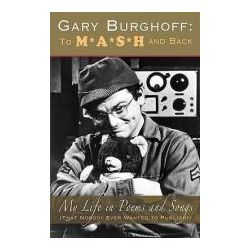 Booktopia - Gary Burghoff, To M*A*S*H and Back by Gary Burghoff, 9781593933432. Buy this book online.