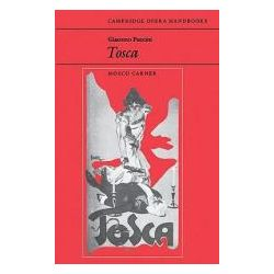 Booktopia - Giacomo Puccini, Tosca by Mosco Carner, 9780521296618. Buy this book online.
