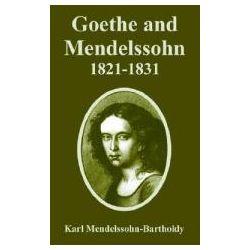 Booktopia - Goethe and Mendelssohn, 1821-1831 by Karl Mendelssohn-Bartholdy, 9781410223432. Buy this book online.