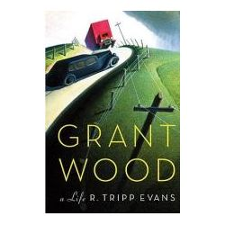 Booktopia - Grant Wood, A Life by R Tripp Evans, 9780307266293. Buy this book online.