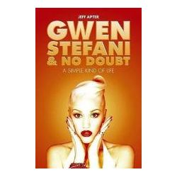 Booktopia - Gwen Stefani and No Doubt, A Simple Kind of Life by Jeff Apter, 9781849385411. Buy this book online.
