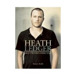 Booktopia - Heath Ledger, Hollywood's Dark Star by Brian J. Robb, 9780859654272. Buy this book online.