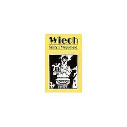 Ksiuty z Melpomeną. Utwory powojenne - tom 1 - Stefan Wiechecki (Wiech) - Merlin.pl