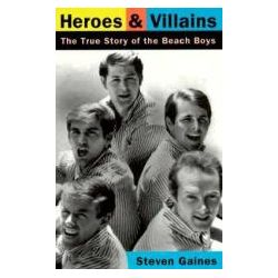 "Booktopia - Heroes and Villains, the True Story of the ""Beach Boys"" by Steven Gaines, 9780306806476. Buy this book online."