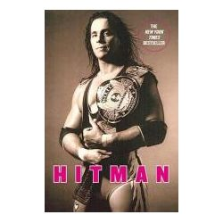 Booktopia - Hitman, My Real Life in the Cartoon World of Wrestling by Bret Hart, 9780446545280. Buy this book online.