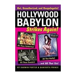 Booktopia - Hollywood Babylon Strikes Again: Volume 2, More Exhibitions! More Sex! More Sin! More Scandals Unfit to Print by Darwin Porter, 9781936003129. Buy this book online.