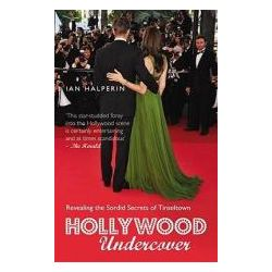 Booktopia - Hollywood Undercover, Revealing the Sordid Secrets of Tinseltown by Ian Halperin, 9781845963217. Buy this book online.