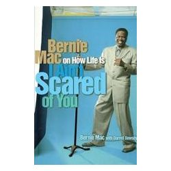 Booktopia - I Aint Scared of You, Bernie Mac on How Life Is by MAC BERNIE, 9780743428224. Buy this book online.