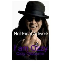 Booktopia - I am Ozzy by Ozzy Osbourne, 9781847443465. Buy this book online.