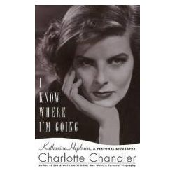 Booktopia - I Know Where I'm Going, Katharine Hepburn, a Personal Biography by Charlotte Chandler, 9781617740107. Buy this book online.