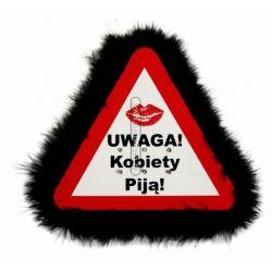 Trójkąt ostrzegawczy - `Uwaga! Kobiety piją`