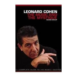 Leonard Cohen, The Music & the Mystique by Maurice Ratcliff, 9781780383026