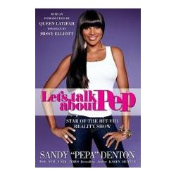 Let's Talk about Pep by Sandy Denton, 9781416551423