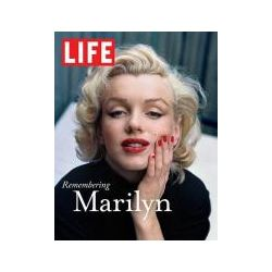Life : Remembering Marilyn, Remembering Marilyn by Editors of LIFE Magazine, 9781603200790