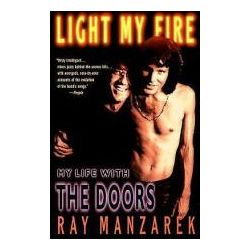 Light My Fire, My Life With the Doors by Ray Manzarek, 9780425170458