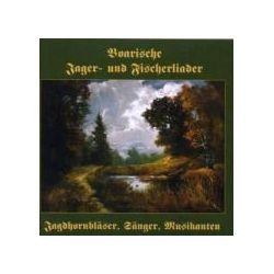 Musik: Boarische Jager-und Fischerlieder