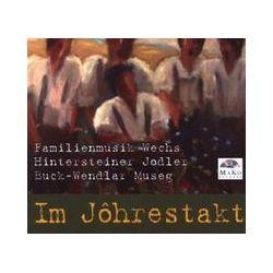 Musik: Im Johrestakt  von Wechs Familienmusik, Hintersteiner J.