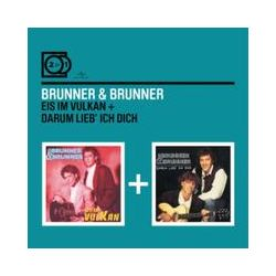 Musik: 2 For 1: Eis Im Vulkan/Darum Lieb Ich Dich  von Brunner & Brunner