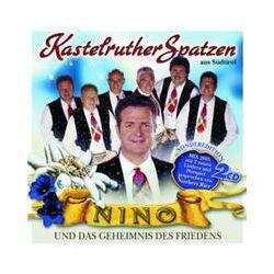 Musik: Nino und das Geheimnis des Friedens (sonderedition  von Kastelruther Spatzen