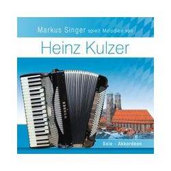 Musik: M.Singer Spielt Melodien Von Heinz Kulzer  von Markus Singer