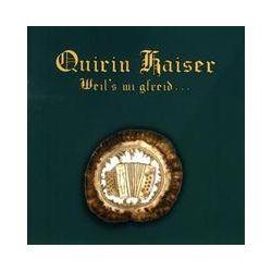 Musik: Weil's mi gfreid  von Quirin Kaiser