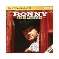Musik: Das LP-Original jetzt auf CD:Über die weite Prärie  von Ronny