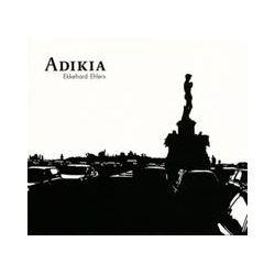Musik: Adikia  von Ekkehard Ehlers